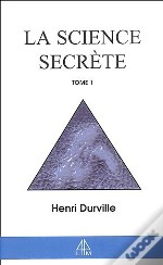 La Science Secrete T.1