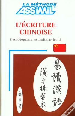 Wook.pt - French Speakers: L' Écriture Chinoise
