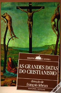 Wook.pt - As Grandes Datas do Cristianismo