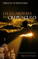 Os Guardiães do Crepúsculo