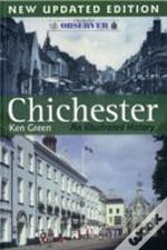 Chichester An Illustrated History