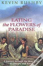 Eating The Flowers Of Paradise