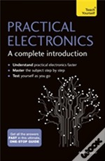Practical Electronics: A Complete Introduction