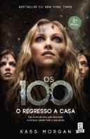 Os 100: O Regresso a Casa
