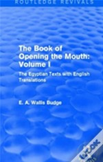 The Book Of The Opening Of The Mouth