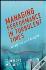Managing Performance In Turbulent Times