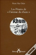 Les Pirates De 'L'Avenue Du Rhum'