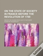 On The State Of Society In France Before