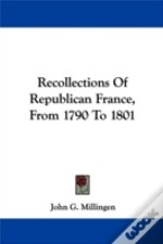 Recollections Of Republican France, From