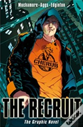 Cherub The Recruit Graphic Novel