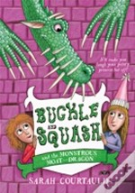 Buckle And Squash And The Murderous Moat-Dragons