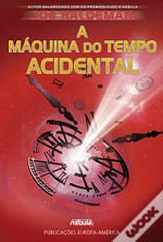 A Máquina do Tempo Acidental