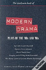 Modern Drama: Plays Of The '80s And '90stop Girls; Hysteria; Blasted; Shopping And F***Ing; The Beauty Queen Of Leenane