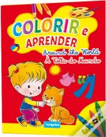 Colorir e Aprender - Around the World / À Volta do Mundo