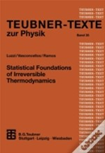 Statistical Foundations Of Irreversible Thermodynamics