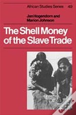Shell Money Of The Slave Trade