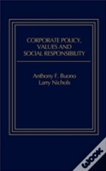 Corporate Policy, Values And Social Responsibility