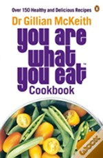 'You Are What You Eat' Cookbook