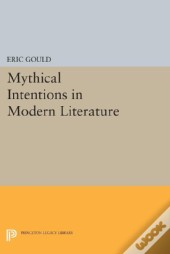 Mythical Intentions In Modern Literature