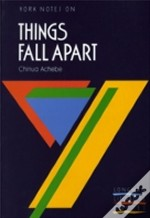 Chinua Achebe'S 'Things Fall Apart'
