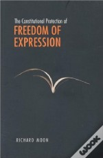 Constitutional Protection Of Freedom Of Expression