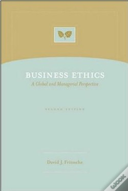 Wook.pt - Business Ethics - A Global and Managerial Perspective