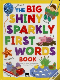 Wook.pt - The Big Shiny Sparkly First Words Book