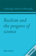 Realism And The Progress Of Science