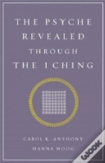 Psyche Revealed Through The I Ching