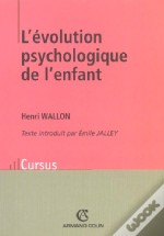 L'Evolution Psychologique De L'Enfant ; 11e Edition