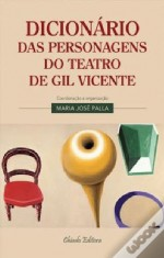Dicionário das Personagens do Teatro de Gil Vicente