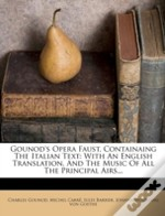 Gounod'S Opera Faust, Containaing The Italian Text