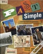 Past Simple: Learning English Through British History And Culture