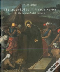 The Legend of Saint Francis Xavier by the painter André Reinoso