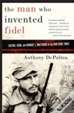 Man Who Invented Fidel