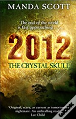 2012: The Crystal Skull