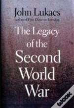 Legacy Of The Second World War The