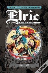 Michael Moorcock Library - Elric, Vol. 3: The Dreaming City