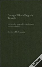 George Eliot'S English Travels