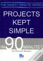 Projects Kept Simple In 90 Minutes