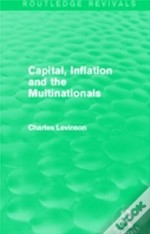 Capital Inflation And The Multinationals