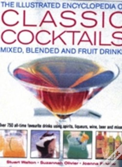 Wook.pt - Illustrated Encyclopedia Of Classic Cocktails