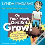 On Your Mark, Get Set Grow!