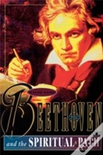 Beethoven And The Spiritual Path