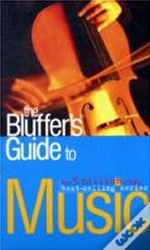 Bluffer'S Guide To Music