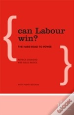 Can Labour Win The Hard Road