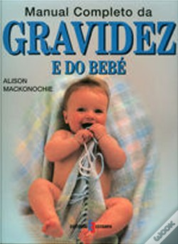 Wook.pt - Manual Completo da Gravidez e do Bebé