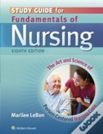 Fundamentals Of Nursing 8e Study Gde