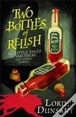Two Bottles Of Relish