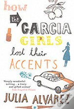 How The Garcia Girls Lost Their Accents